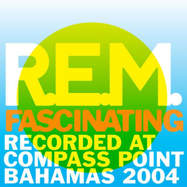 R.E.M. / Fascinating