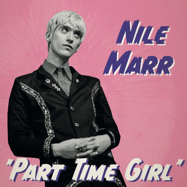 Nile Marr / Part Time Girl