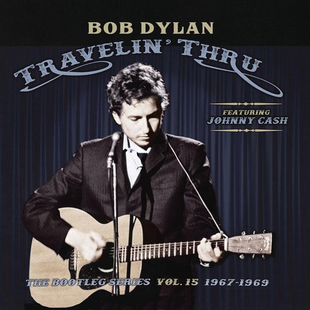 Bob Dylan (featuring Johnny Cash)  / Travellin' Thru, 1967 - 1969: The Bootleg Series, Vol. 15