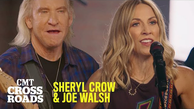Sheryl Crow & Joe Walsh