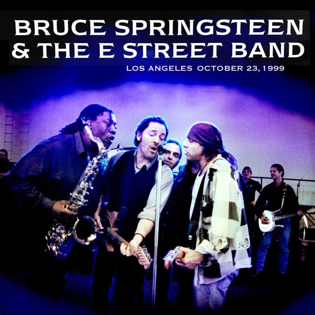 Bruce Springsteen & The E Street Band / Los Angeles, CA Oct. 23, 1999