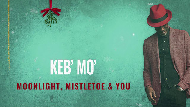 Keb' Mo' / Moonlight, Mistletoe & You