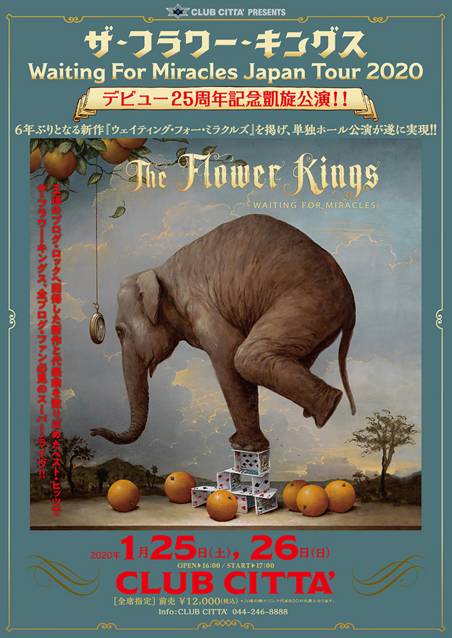 CLUB CITTA' PRESENTS The Flower Kings Waiting For Miracles Japan Tour 202