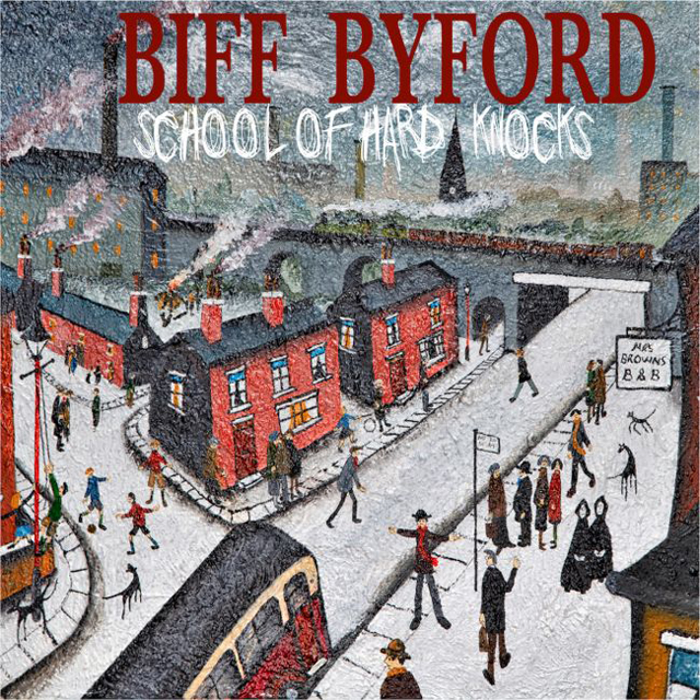Biff Byford / School Of Hard Knocks