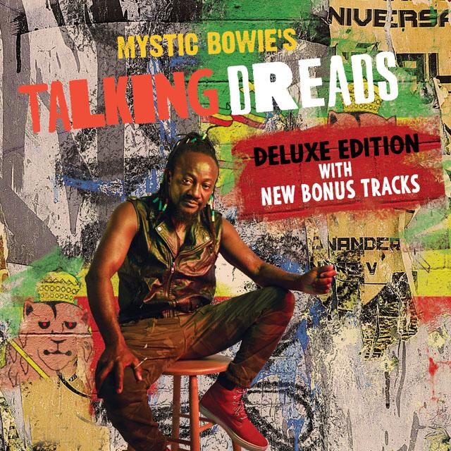 Mystic Bowie's Talking Dreads / Mystic Bowie's Talking Dreads  (Deluxe)