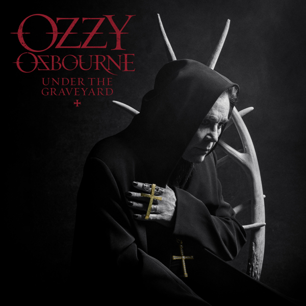 Ozzy Osbourne / Under the Graveyard