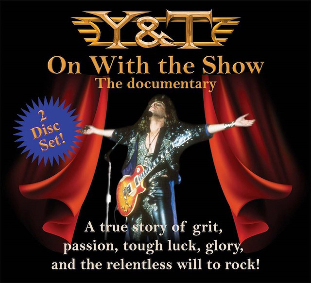Y&T: On With The Show - The Documentary