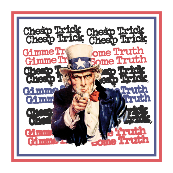 Cheap Trick / Gimme Some Truth - Single