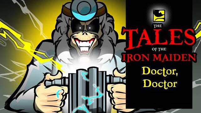 The Tales Of The Iron Maiden - DOCTOR, DOCTOR - MaidenCartoons Val Andrade