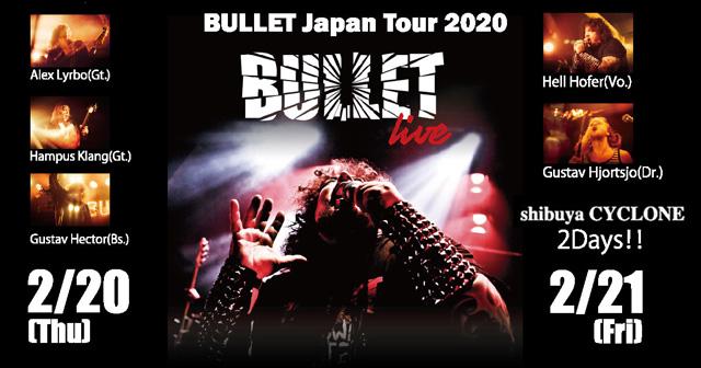 BULLET Japan Tour 2020