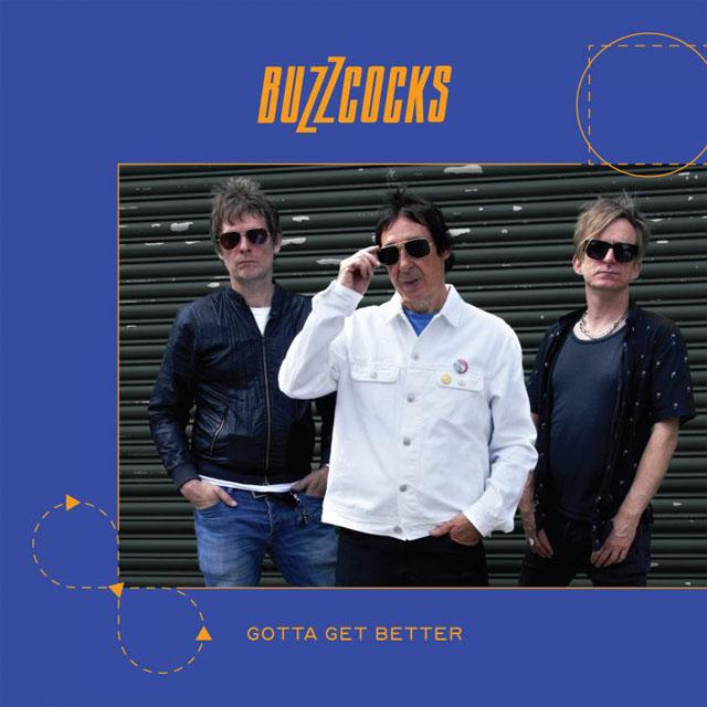 Buzzcocks / Gotta Get Better