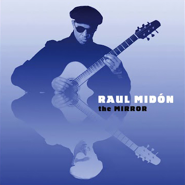 Raul Midon / The Mirror