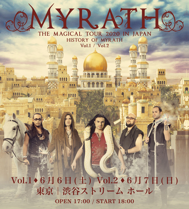 WARD LIVE MEDIA PRESENTS MYRATH THE MAGICAL TOUR 2020 IN JAPAN
