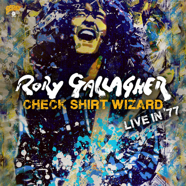 Rory Gallagher / Check Shirt Wizard - Live In '77
