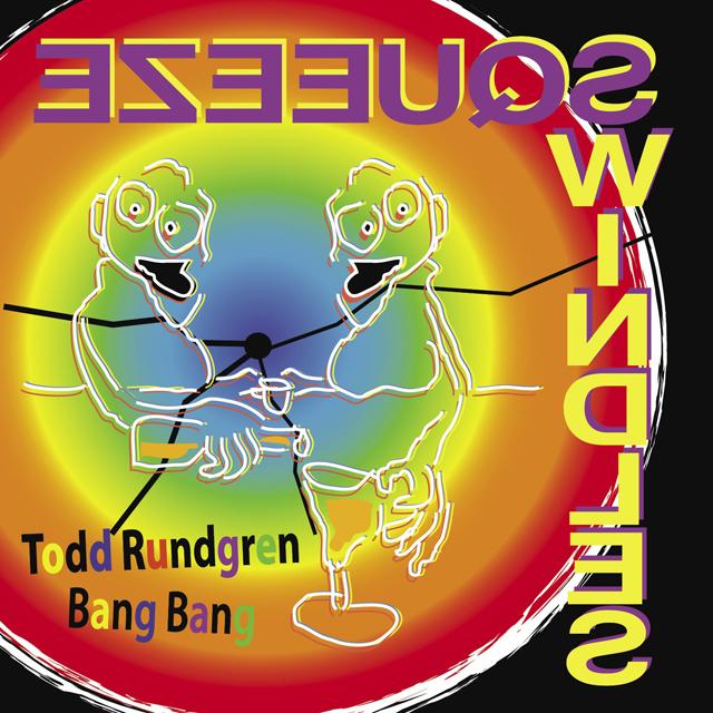 Todd Rundgren / Bang Bang