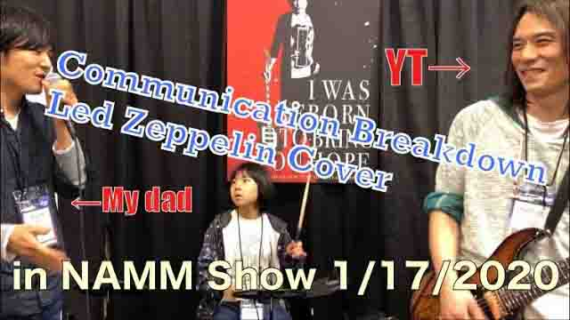 Yoyoka / Communication Breakdown - Led Zeppelin Cover in NAMM Show on 1/17/2020