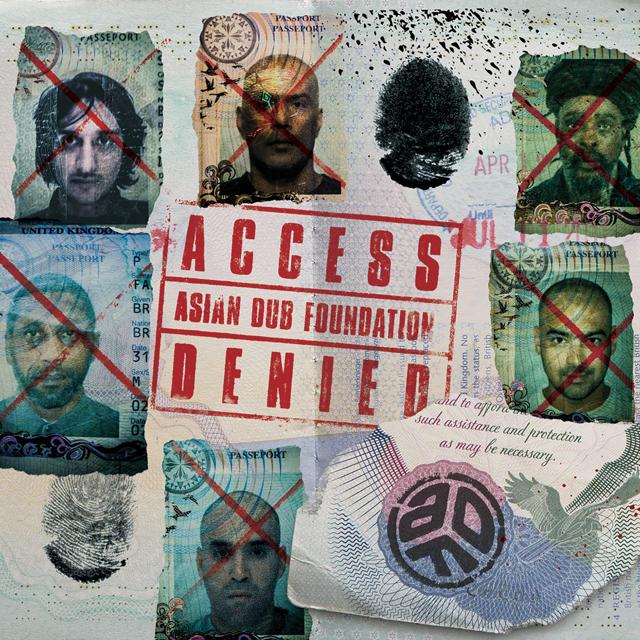 Asian Dub Foundation / Access Denied