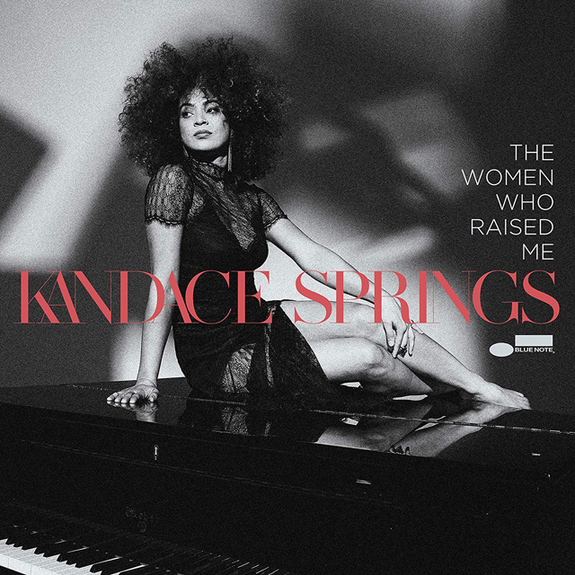 Kandace Springs / The Women Who Raised Me