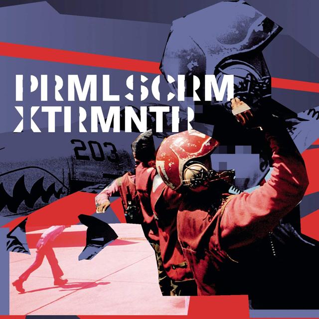 Primal Scream / XTRMNTR