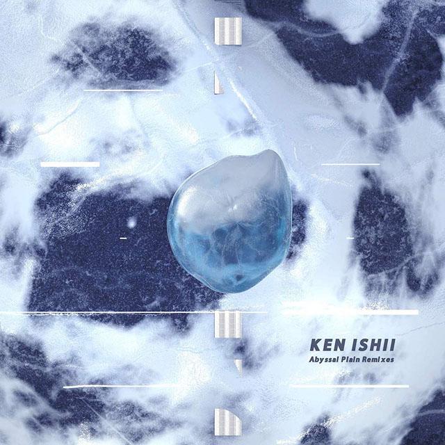 Ken Ishii / Abyssal Plain Remixes