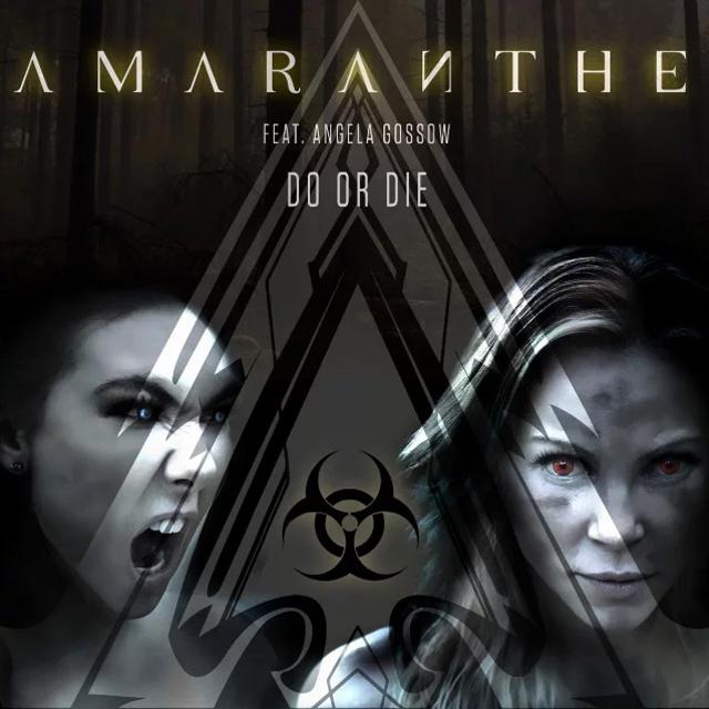 Amaranthe / Do or Die (feat. Angela Gossow)