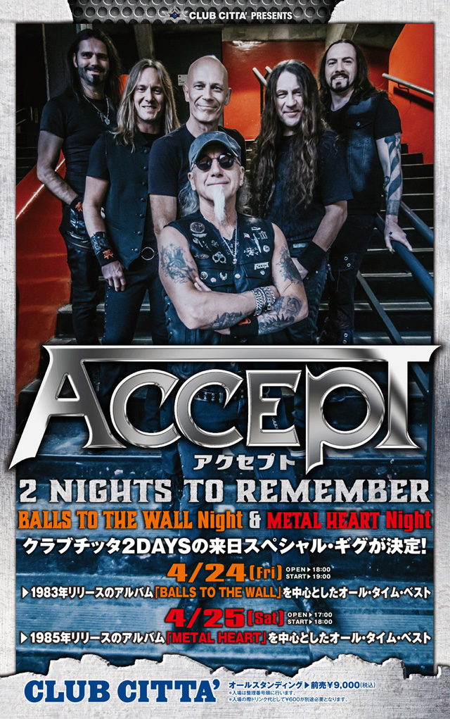 CLUB CITTA' PRESENTS ACCEPT 2 NIGHTS TO REMEMBER BALLS TO THE WALL Night & METAL HEART Night