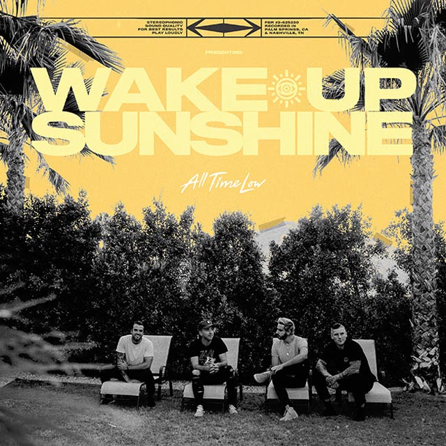 All Time Low / Wake Up, Sunshine