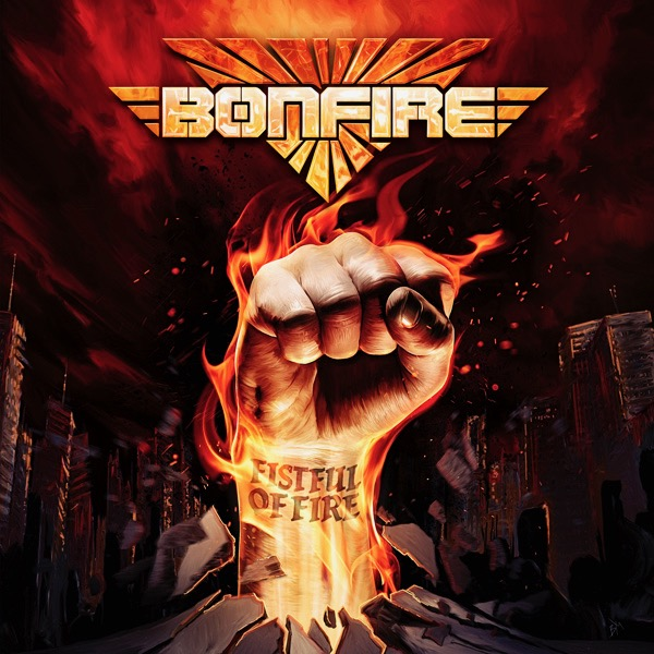 Bonfire / Fistful Of Fire