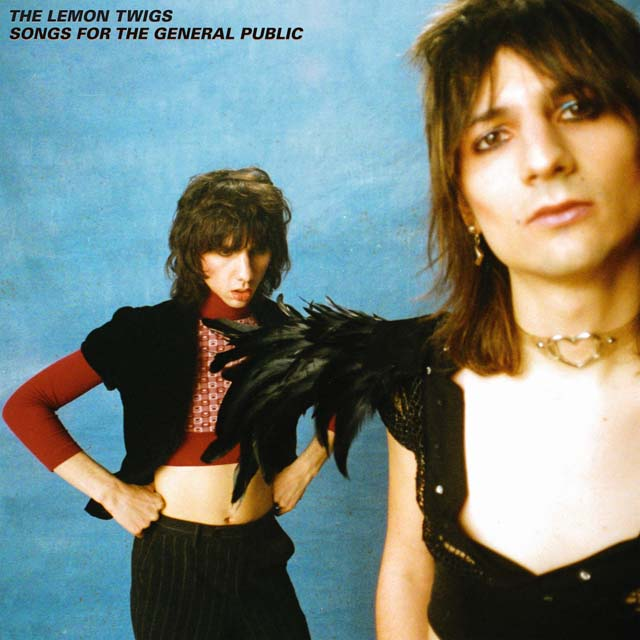 The Lemon Twigs / Songs for the General Public