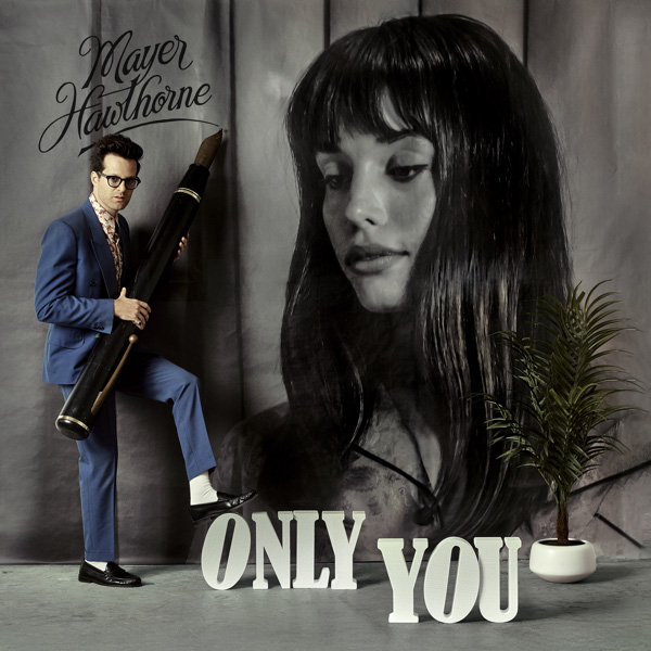 Mayer Hawthorne / Only You