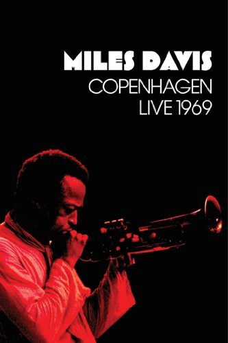 Miles Davis / COPENHAGEN LIVE 1969