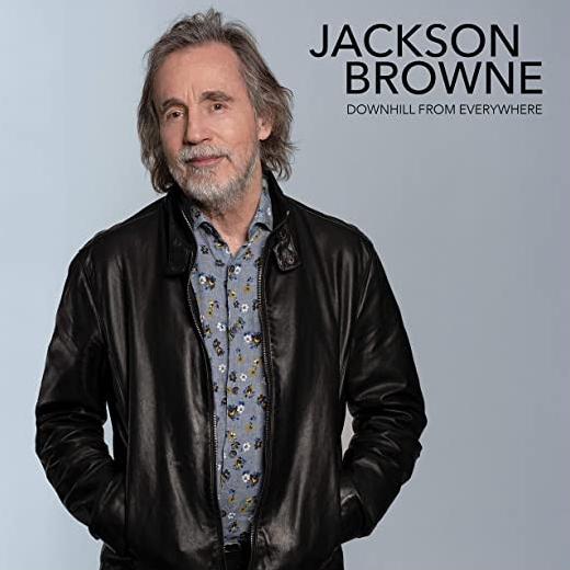 "Jackson Browne / ""Downhill From Everywhere"" b/w ""A Little Soon To Say"""
