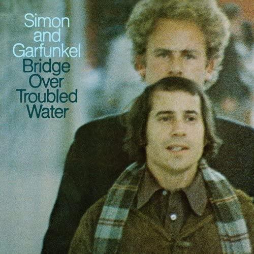 Simon and Garfunkel / Bridge over Troubled Water