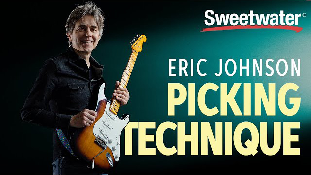 Eric Johnson Picking Technique Guitar Lesson - Sweetwater