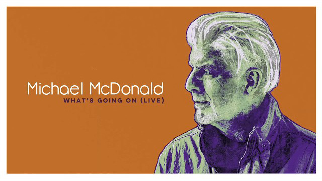Michael McDonald - What's Going On (Live)
