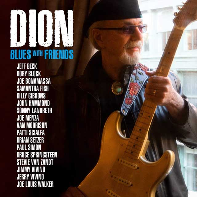 Dion / Blues With Friends
