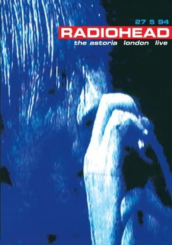 Radiohead / Live at the Astoria