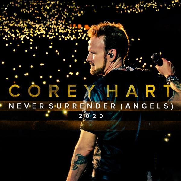 Corey Hart / Never Surrender (Angels) 2020