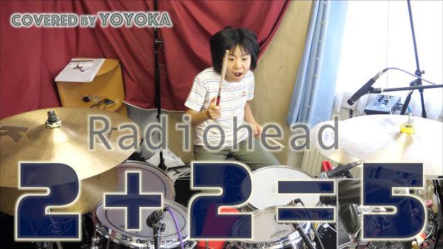 Radiohead - 2 + 2 = 5 / Covered by Yoyoka, 10 year old