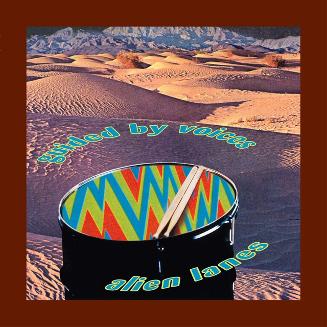 Guided By Voices / Alien Lanes