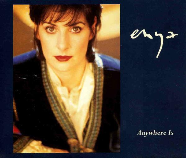 Enya / Anywhere Is