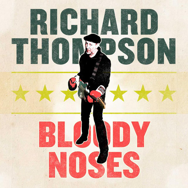 Richard Thompson / Bloody Noses EP