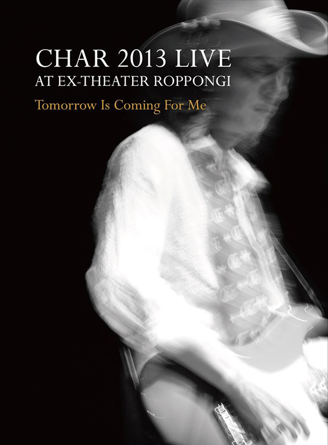 Char / CHAR 2013 LIVE at EX-THEATER ROPPONGI