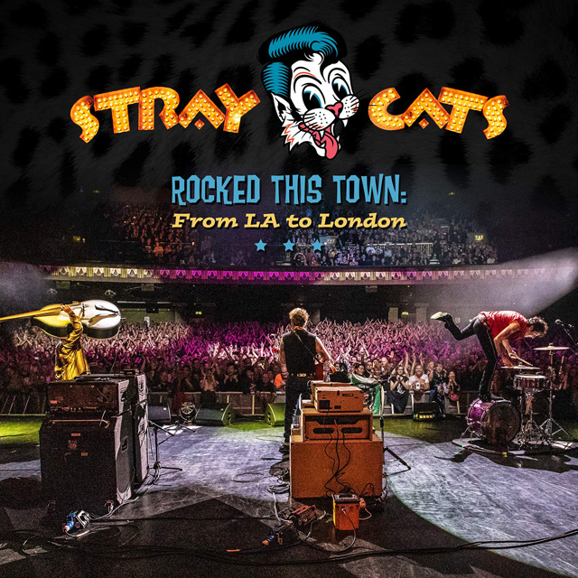 Stray Cats / Rocked this town: From LA to London