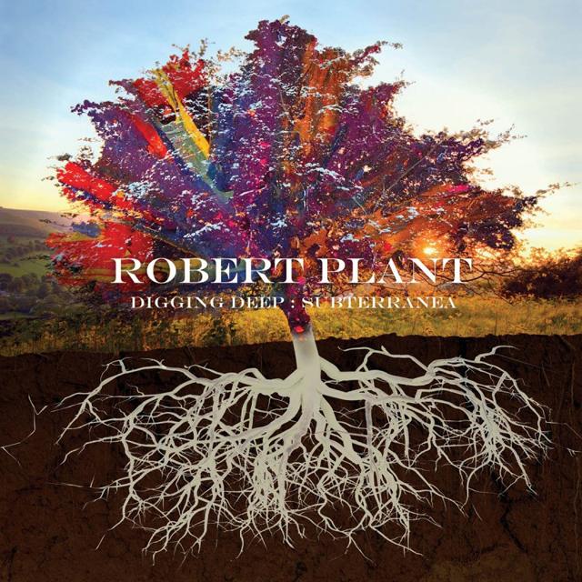 Robert Plant / Digging Deep: Subterranea
