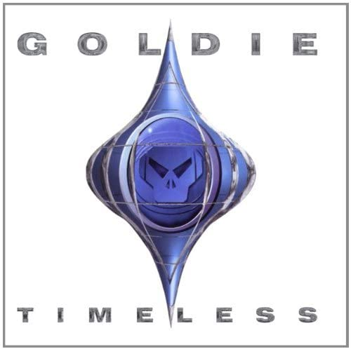 Goldie / Timeless