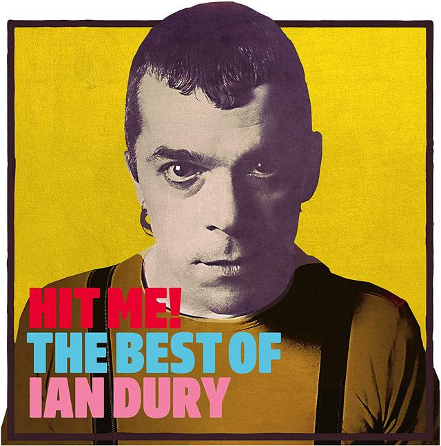 Ian Dury / Hit Me! The Best of Ian Dury