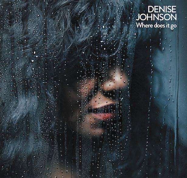 Denise Johnson / Where Does It Go