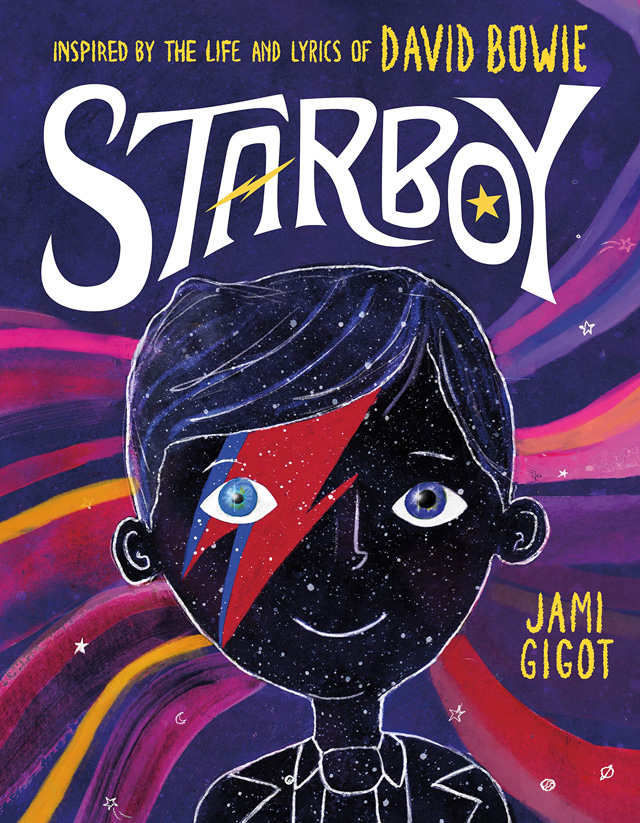 Starboy: Inspired by the Life and Lyrics of David Bowie / Jami Gigot  (著)