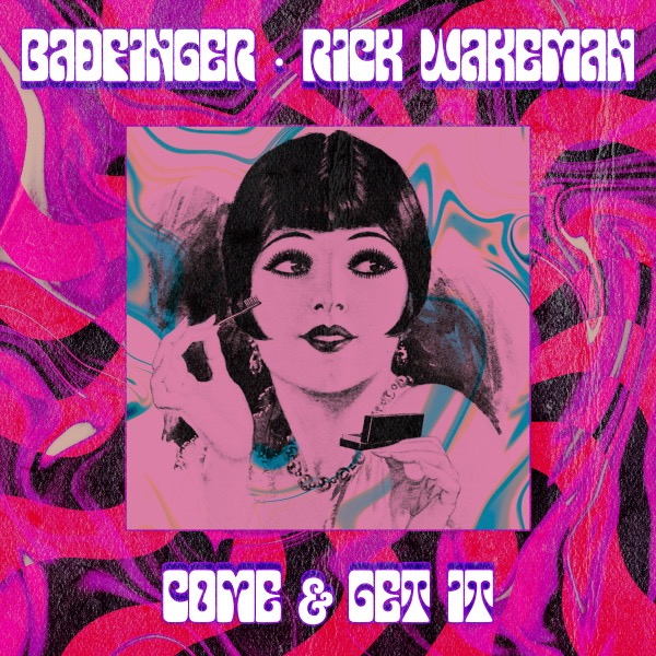 Joey Molland's Badfinger / Come & Get It feat. Rick Wakeman